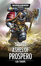 Ashes of Prospero (Space Marine Conquests Book 2)