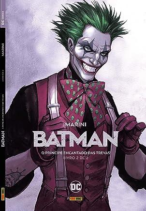 Batman. O Príncipe Encantado das Trevas - Volume 2