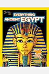 National Geographic Kids Everything Ancient Egypt: Dig Into a Treasure Trove of Facts, Photos, and Fun Paperback