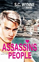 Assassins Love People Too: Gay Romance (Assassins in Love Book 2)