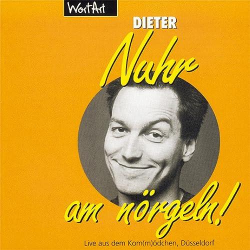 Nuhr Am Norgeln Live Von Dieter Nuhr Bei Amazon Music Amazon De