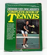 Dennis Van der Meer's Complete book of tennis
