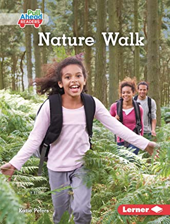 Nature Walk (Science All Around Me (Pull Ahead Readers — Nonfiction)) (English Edition)