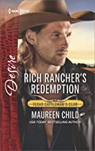 Rich Rancher's Redemption: A Sexy Western Contemporary Romance (Texas Cattleman's Club: The Impostor Book 2)
