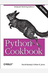 Python Cookbook: Recipes for Mastering Python 3 Kindle Edition