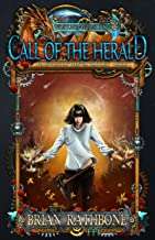 Call of the Herald: Epic Fantasy Adventure (The Dawning of Power trilogy Book 1)