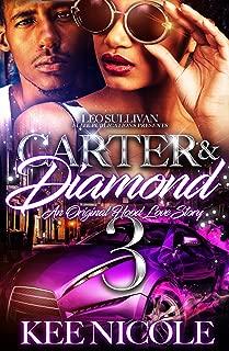 Carter & Diamond 3: An Original Hood Love Story
