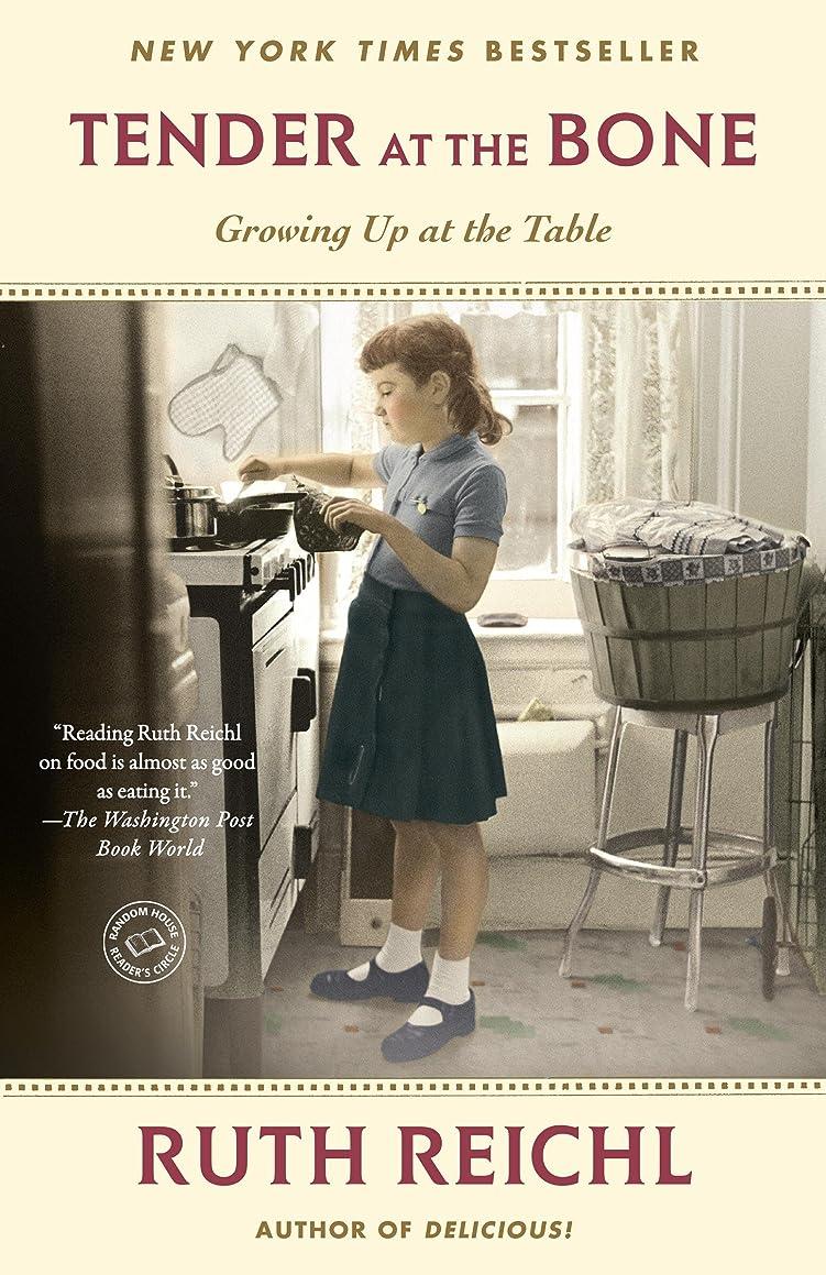 虎写真撮影救出Tender at the Bone: Growing Up at the Table (Random House Reader's Circle) (English Edition)