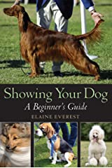 Showing Your Dog: A Beginner's Guide Kindle Edition