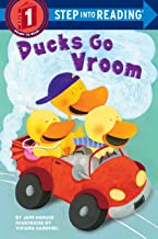 Ducks Go Vroom (Step into Reading)