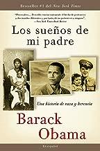 Los sueños  de mi padre: Una historia de raza y herencia (Spanish Edition)