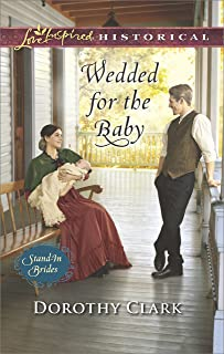 Wedded for the Baby (Stand-In Brides Book 2)