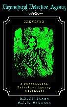 Paranatural Detective Agency: Jennifer
