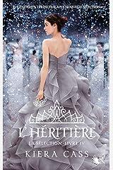 La Sélection - Livre IV Format Kindle