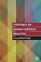 Antologia de poesia catalana. Nova tria: A cura d'Enric Virgili (Educació 62)