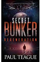 The Secret Bunker Trilogy 3: Regeneration Kindle Edition