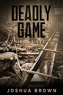 Deadly Game: Iron Sides (Book 4)