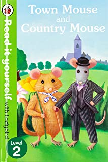 Town Mouse and Country Mouse - Read it yourself with Ladybird: Level 2