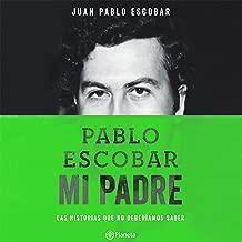 Best pablo escobar mi padre libro Reviews