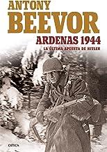 Ardenas 1944: La última apusta de Hitler