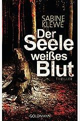 Der Seele weißes Blut: Thriller (Louis und Salomon ermitteln 1) Kindle Ausgabe