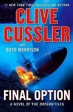 Final Option (The Oregon Files Book 14)