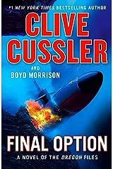 Final Option (The Oregon Files Book 14) Kindle Edition