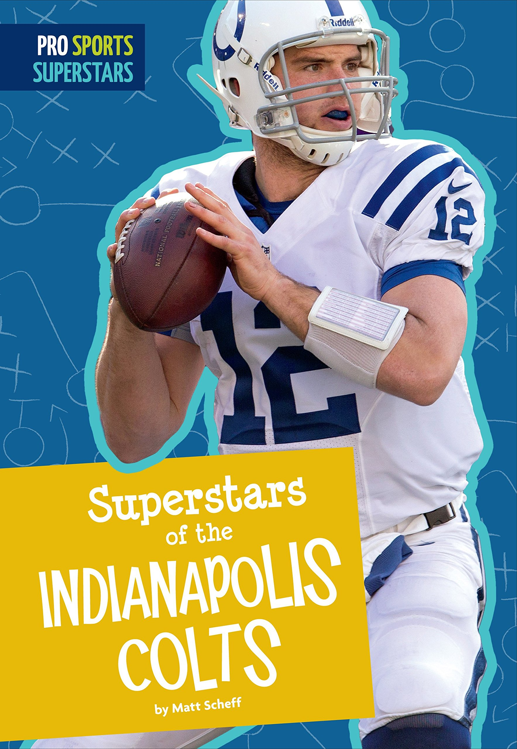 Download Superstars Of The Indianapolis Colts (Pro Sports Superstars) (English Edition) 