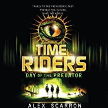 Day of the Predator: TimeRiders Series, Book 2