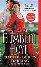 Not the Duke's Darling: Includes a bonus novella (The Greycourt Series Book 1)