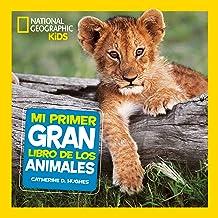 Mi primer gran libro de los animales (NG KIDS)