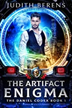 The Artifact Enigma: An Urban Fantasy Action Adventure (The Daniel Codex Book 1)