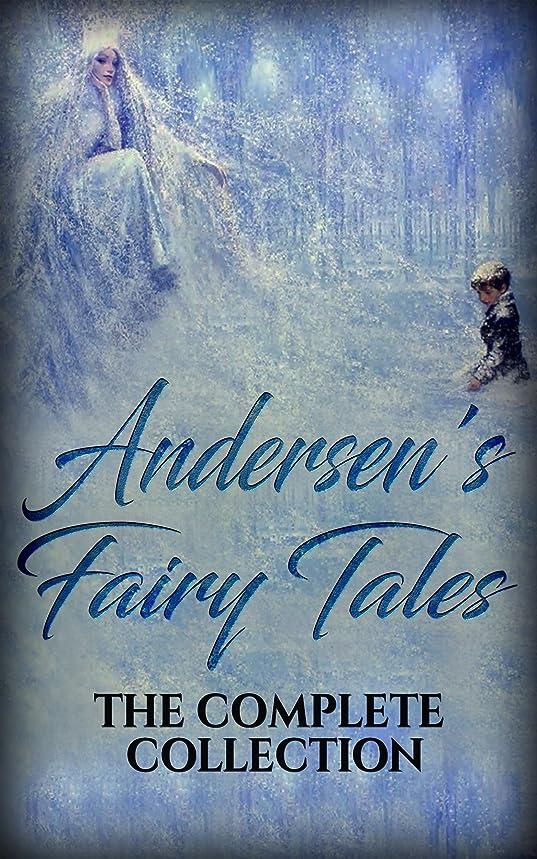 一族配列ドレインAndersen's Fairy Tales: The complete collection (English Edition)