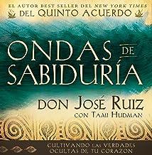 Ondas de Sabiduria (Ripples of Wisdom Spanish Edition)
