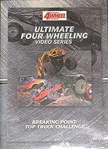 Breaking Point: Top Truck Challenge (Ultimate Four Wheeling Video Series)