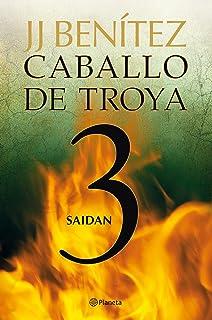 Saidan. Caballo de Troya 3 (Biblioteca J. J. Benítez)