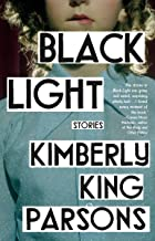 Black Light: Stories