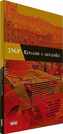 1968: reflexos e reflexões