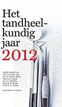 Het Tandheelkundig Jaar 2012 (Dutch Edition)