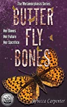 BUTTERFLY BONES: A Haunting Series with Shocking Twists (Metamorphosis Book 1)