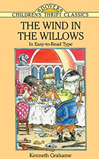 The Wind in the Willows: In Easy-to-Read Type (Dover Children's Thrift Classics)
