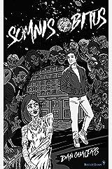 Somnis Obitus: Cuentos de Fantasía Urbana (Guajars) (Spanish Edition) Kindle Edition