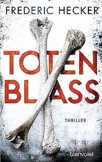 Totenblass: Thriller (Fuchs & Schuhmann 1) (German Edition)