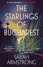 The Starlings of Bucharest (The Moscow Wolves Series Book 2)