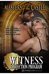 Masters of the Castle: Witness Protection Program Kindle Edition
