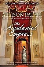 The Accidental Empress: A Novel