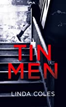 Tin Men: Dark family secrets are best left with the dead. (Chrissy Livingstone Book 1)
