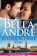 As Long As I Have You (London Sullivans 1)