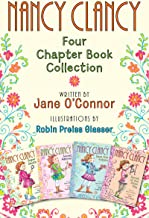 Nancy Clancy: Four Chapter Book Collection: Nancy Clancy, Super Sleuth; Nancy Clancy, Secret Admirer; Nancy Clancy Sees th...