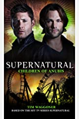 Supernatural - Children of Anubis Kindle Edition